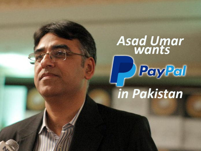 paypal in Pakistan, Pakistan, Paypal, Asad Umar, PayPal's CEO