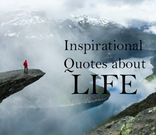life quotes, inspirational quotes, quotes about life